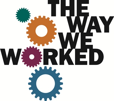 The Way We Worked Logo