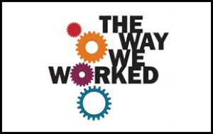 The Way We Worked Logo with Border