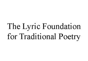 The Lyric Foundation for Traditional Poetry