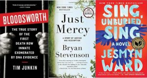 Bloodsworth by Tim Junkin book cover; Just Mercy by Bryan Stevenson book cover; Sing, Unburied, Sing by Jesmyn Ward book cover