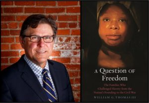 William G. Thomas III and A Question of Freedom book cover