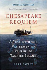 Chesapeake Requiem by Earl Swift
