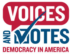 """On a white background, words with all-capital letters read """"Voices and Votes: Democracy in America.""""  """"Voices"""" is white font in a red speech bubbled. """"Democracy in America"""" is in matching red font. """"And Votes"""" is in navy blue font."""