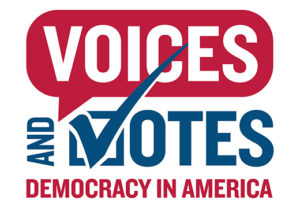 """The exhibition logo is the title Voices and Votes, Democracy in America, with the """"v"""" designed like a voting check mark."""