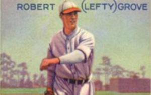 Robert Lefty Grove Baseball Card
