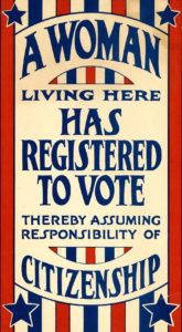 """Image of """"A woman living here has registered to vote"""" suffrage window sign, 1919. Courtesy of National Museum of American History"""